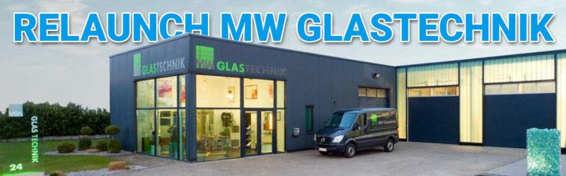 Relaunch des Internetauftritts von MW Glastechnik: Visual Content als eindrucksvolle Visitenkarte