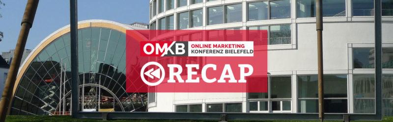 OMKB 2018 Recap: Online-Profession auf der Online Marketing Konferenz Bielefeld