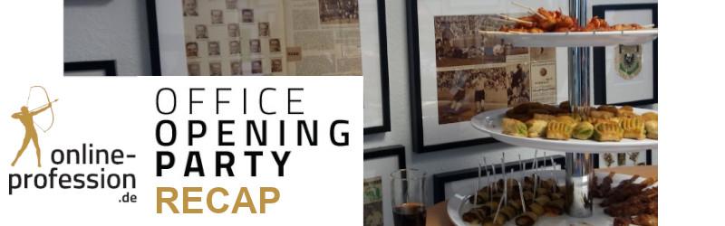 Office Opening Party – Offene Türen bei Online Profession