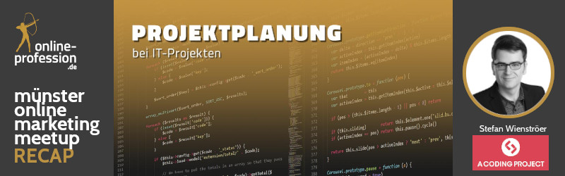 8. Münster Online Marketing Meetup: Projektplanung bei IT-Projekten
