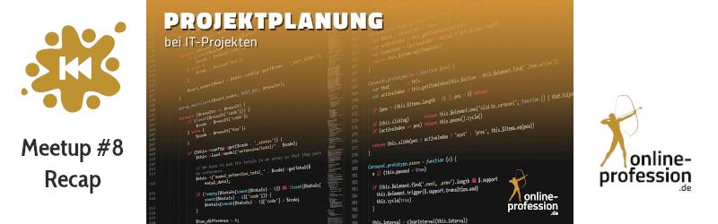 8. Münster Online Marketing Meetup: Projektplanung bei IT-Projekten