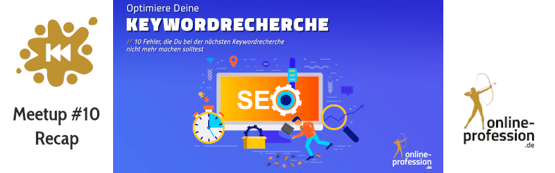10. Münster Online Marketing Meetup: Keywordrecherche