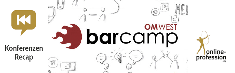 OMWest 2019: Online-Marketing-Barcamp – Recap