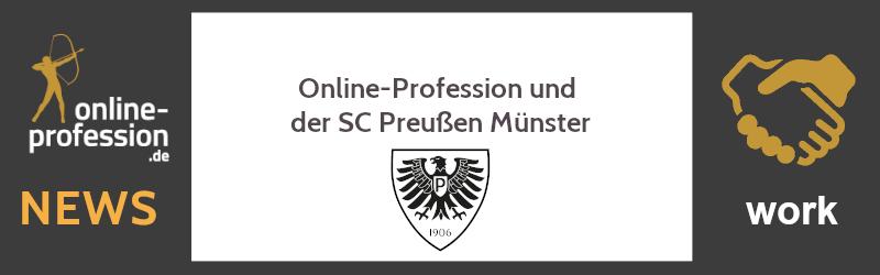 Online-Profession und der SC Preußen Münster: Wir bleiben am Ball