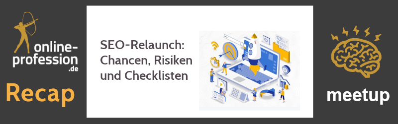 12. Münster Online Marketing Meetup: SEO-Relaunch