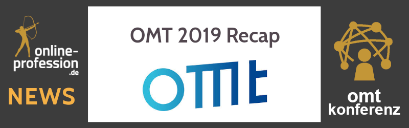 OMT 2019 Recap: Wie war's auf der Online Marketing Konferenz in Wiesbaden?