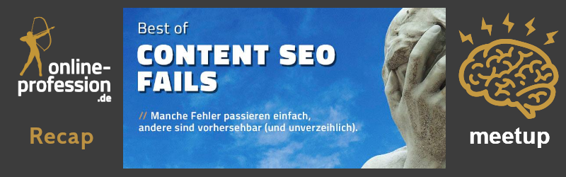 13. Münster-Online-Marketing-Meetup: Best of Content SEO Fails mit Thomas Mindnich