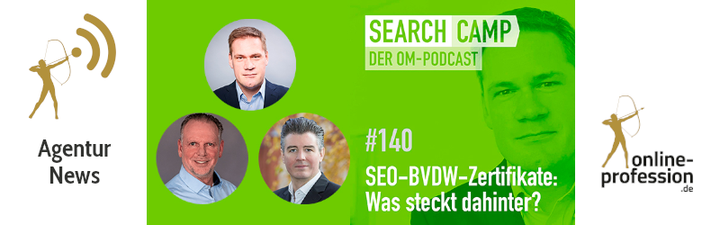 BVDW, SEO und Zertifikate: Der Search Camp Podcast 140
